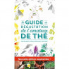 Le Guide de d�gustation de l´amateur de th�