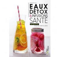 Eaux détox & infusions santé, Larousse
