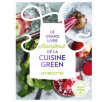 Le grand livre Marabout de la cuisine green