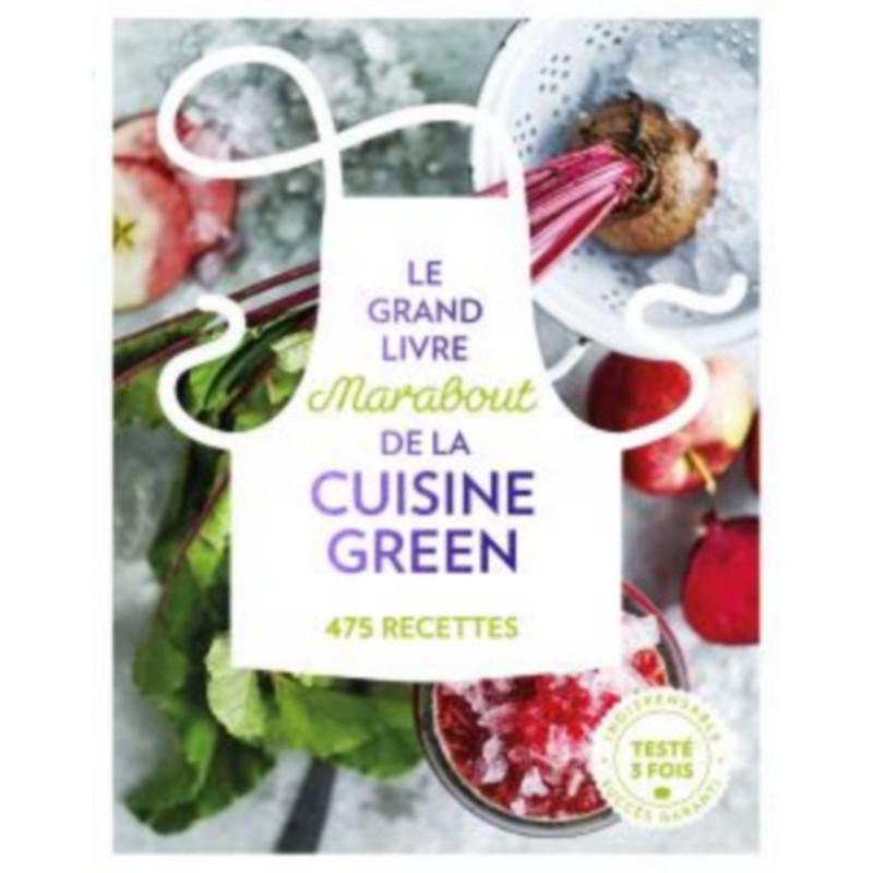 Acheter le grand livre marabout de la cuisine green - Livre de cuisine hachette ...