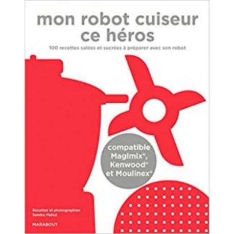 Mon robot cuiseur ce héros, Marabout Hachette