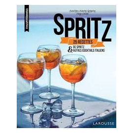 Spritz & autres cocktails italiens, Larousse