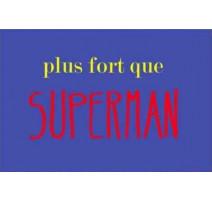 """Magnet """"Plus fort que Superman"""", Derrière la Porte"""
