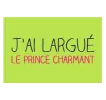 """Magnet """"J'ai largué le prince charmant"""", Derrière la Porte"""