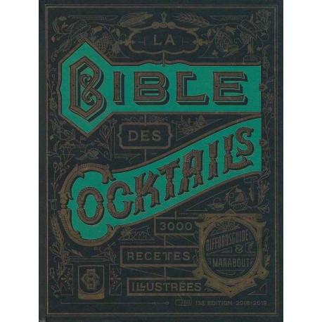Livre La Bible des Cocktails, 3000 recettes illustrées, Marabout