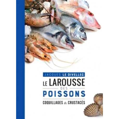 Le Larousse des poissons, coquillages et crustacés, Hachette
