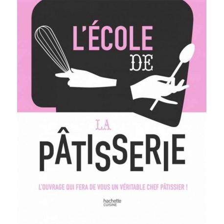 L'école de la pâtisserie, Hachette