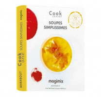Soupes simplissimes - Magimix Cook Expert, Marabout