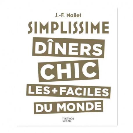 Simplissime dîners chic, Hachette cuisine