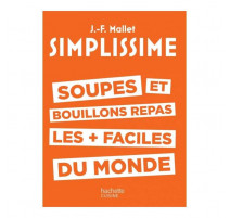 Simplissime soupes et bouillons repas, Hachette cuisine