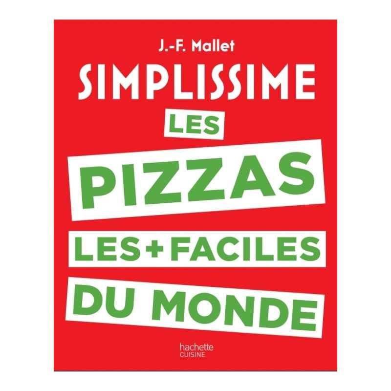 Achat vente livre simplissime les pizzas hachette cuisine - Livre de cuisine hachette ...