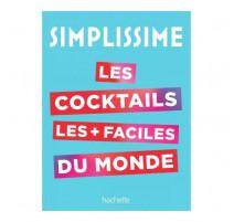 Simplissime les cocktails les plus faciles du monde, Hachette