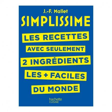 Simplissime recettes à 2 ingrédients, Hachette cuisine