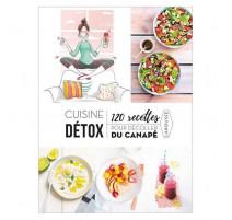 Cuisine détox, 120 recettes pour décoller du canapé, Larousse
