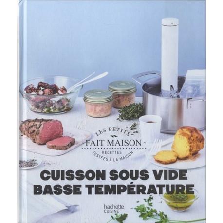 Cuisson sous vide basse température, Hachette Cuisine