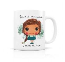 "Mug ""Quand je serai grande"" Style, Isabelle Kessedjian"