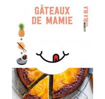Gâteaux de mamie La cuisine sans bla bla, Larousse