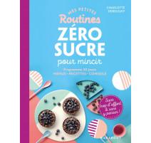 Mes petites routines Zéro sucre pour mincir, Marabout