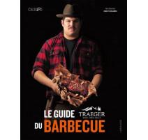 Le guide Traeger du barbecue, Larousse