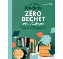 Mes petites routines Zéro déchet Zéro plastique, Marabout