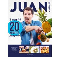 À table en 20 minutes chrono - Juan Arbelaez, Marabout