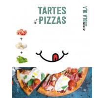 Tartes et Pizzas La cuisine sans bla bla, Larousse