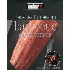 Recettes fumées au barbecue ou au fumoir, Weber