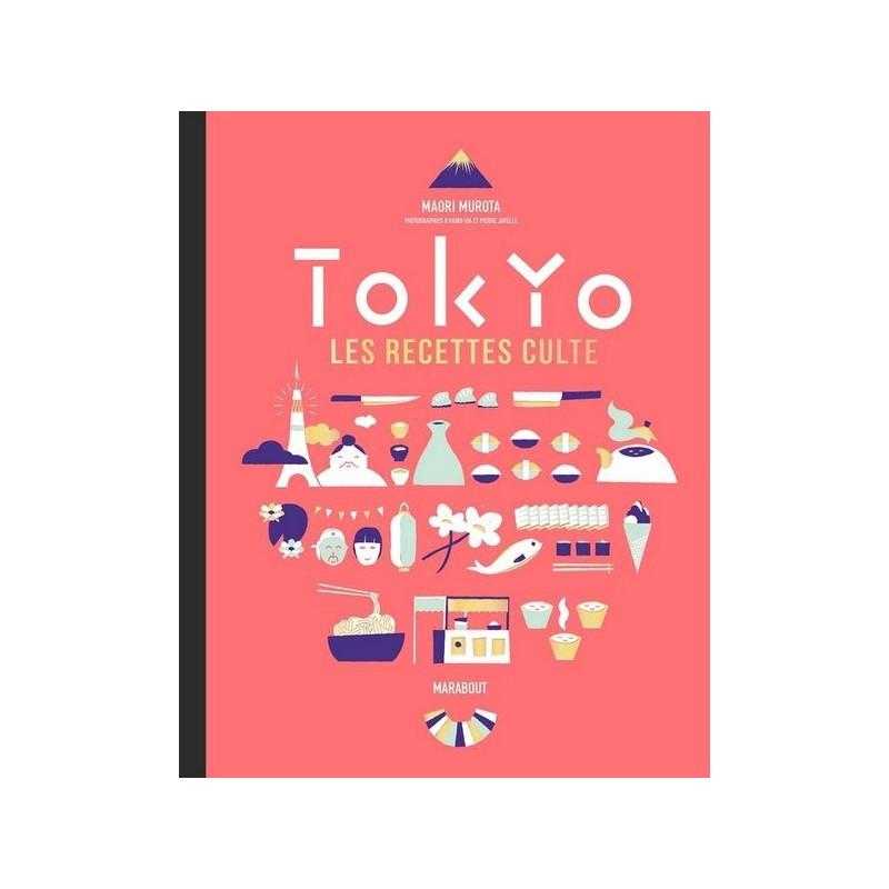 Acheter livre tokyo les recettes cultes de maori murota - Livre cuisine marque culte ...