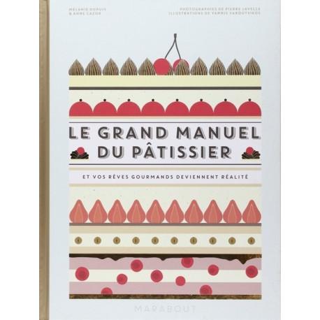 Le grand manuel du Pâtissier, Marabout